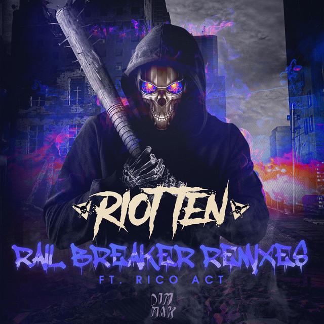 Rail Breaker (feat. Rico Act) [Remixes]