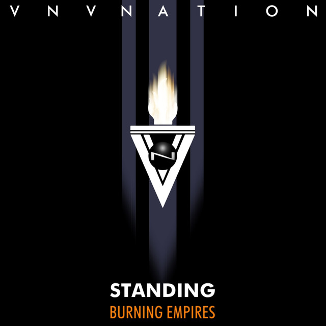 Standing / Burning Empires