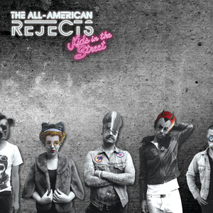 Kids In The Street - All-american Rejects