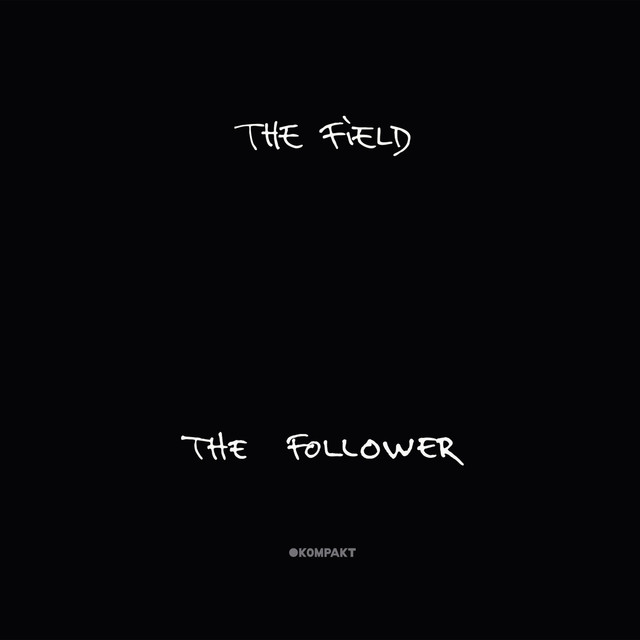 Album cover for The Follower by The Field