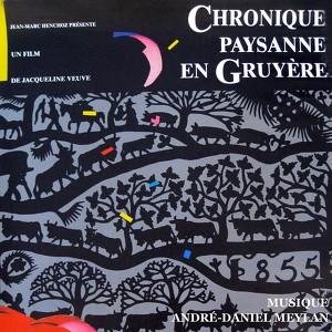 Chronique paysanne en gruyère (Bande originale du film de Jacqueline Veuve) Albumcover