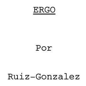 Ergo - Ruiz / González