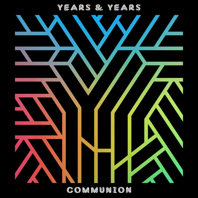 Album cover for Communion by Years & Years