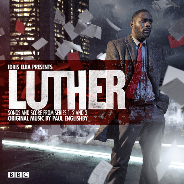 Various Artists Idris Elba Presents Luther - Song & Score From Series 1, 2 & 3 album cover