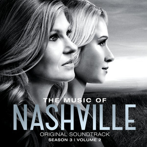 The Music of Nashville: Original Soundtrack, Season 2, Volume 2