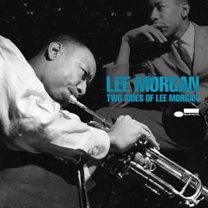Two Sides Of Lee Morgan