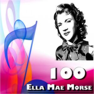 100 Ella Mae Morse album