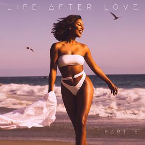 Life After Love, Pt. 2 Albümü