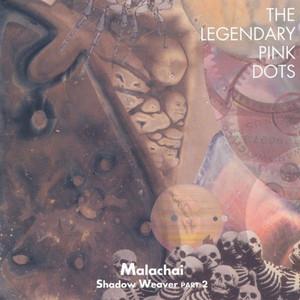 Malachai (Shadow Weaver, Part 2) album