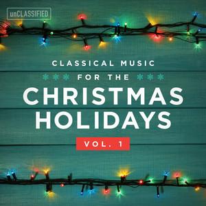 Classical Music for the Christmas Holiday, Vol. 1 Albümü