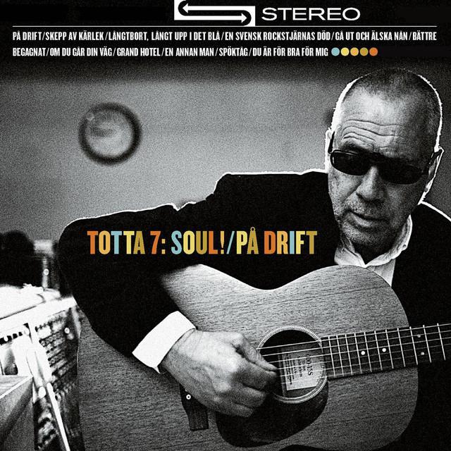 Totta 7: Soul! / På drift