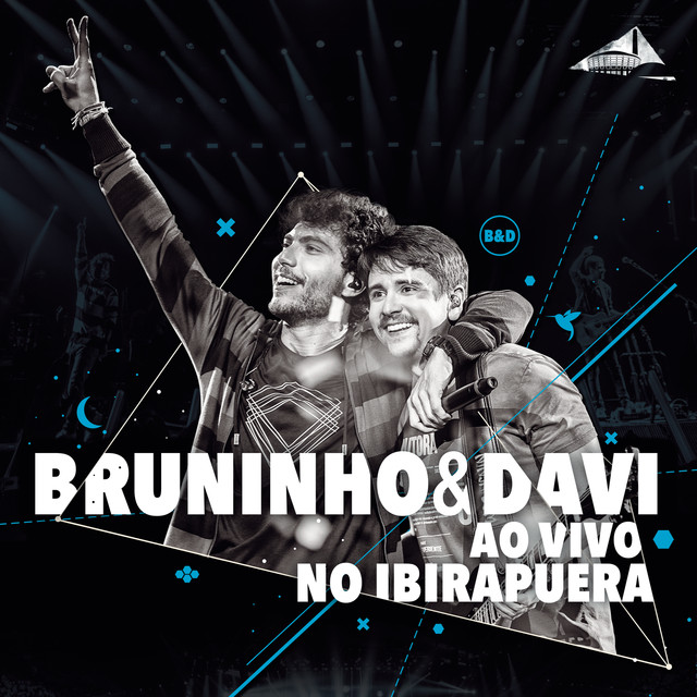 Album cover for Bruninho & Davi ao Vivo no Ibirapuera by Bruninho & Davi