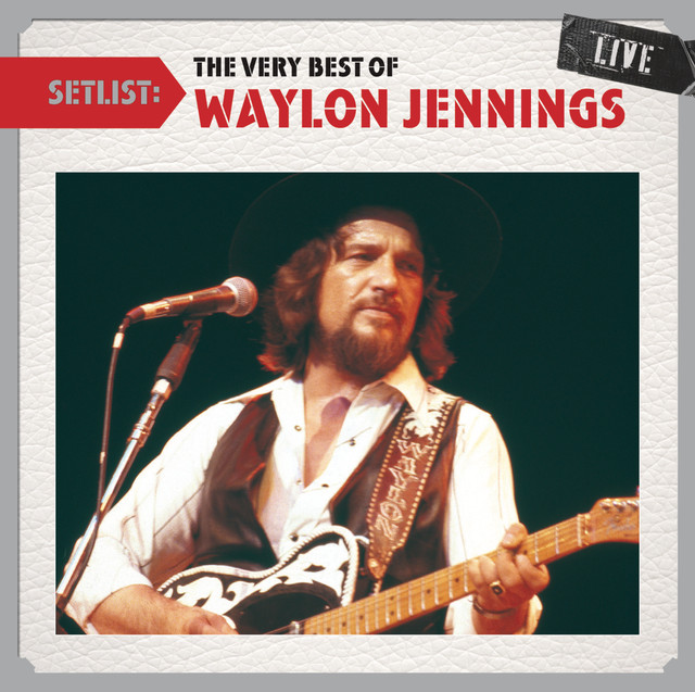 Setlist: The Very Best Of Waylon Jennings LIVE Albumcover