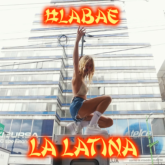 Album cover for La Latina by #LaBAE