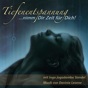 Tiefenentspannung - nimm dir Zeit für dich (feat. Davinia Leonne) Audiobook