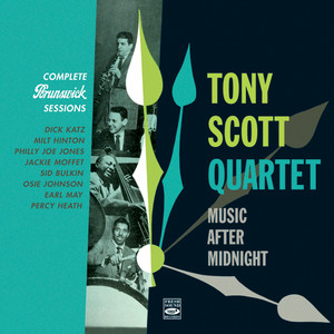 Tony Scott Quartet. Complete Brunswick Sessions 1953