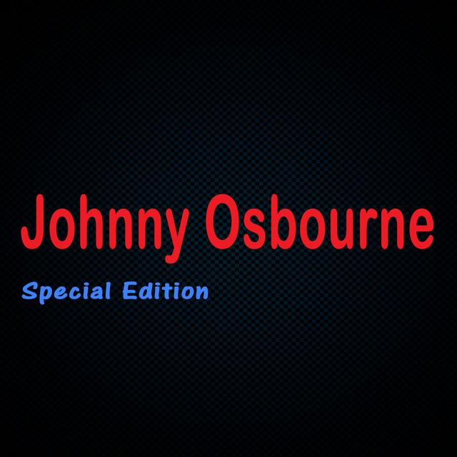 Johnny Osbourne Special Edition