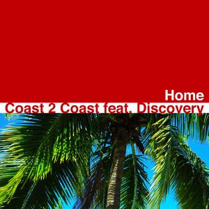 Coast 2 Coast, Discovery Home - Tiesto Remix cover