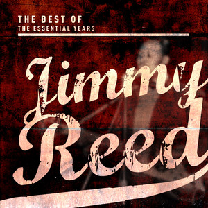 Best Of The Essential Years: Jimmy Reed album