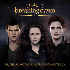 The Twilight Saga: Breaking Dawn - Part 2 (Original Motion Picture Soundtrack) album