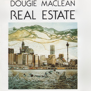 Real Estate - Dougie Maclean