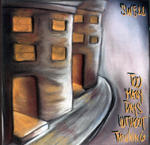 Too Many Days Without Thinking album