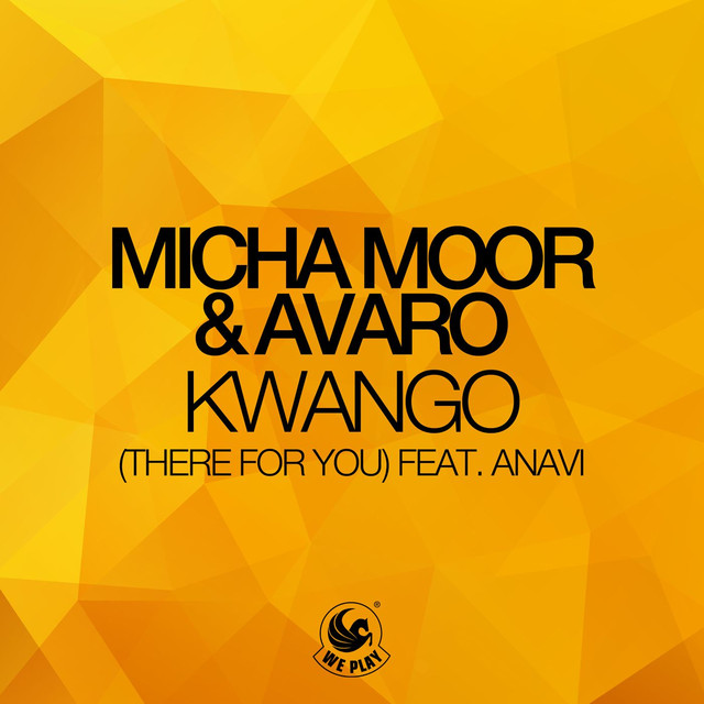 Kwango (There For You) [feat. Anavi]