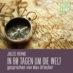 In 80 Tagen um die Welt Audiobook