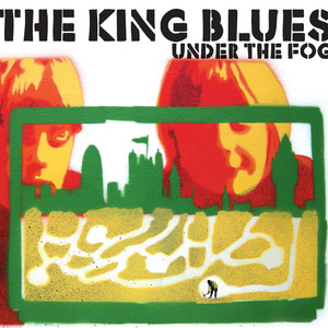 Under The Fog - The King Blues
