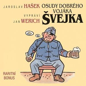 Jan Werich - Hašek: Osudy dobrého vojáka Švejka (raritní bonus ke kompletu 12CD)