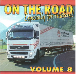 ON THE ROAD...Especially for truckers ! Vol.8
