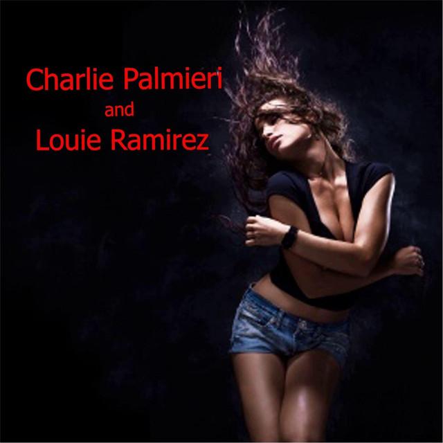 Charlie Palmieri and Louie Ramirez