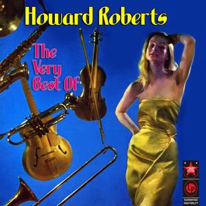 The Very Best Of Howard Roberts album