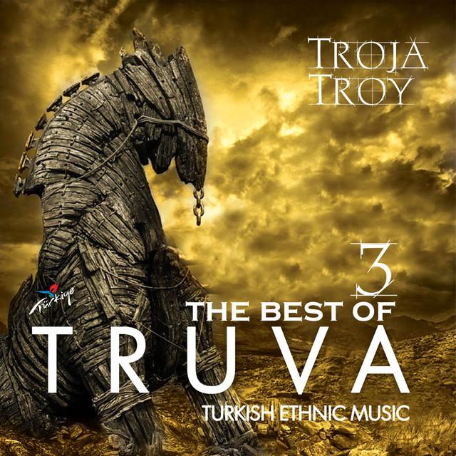 Truva / Troy Best Of, Vol. 3