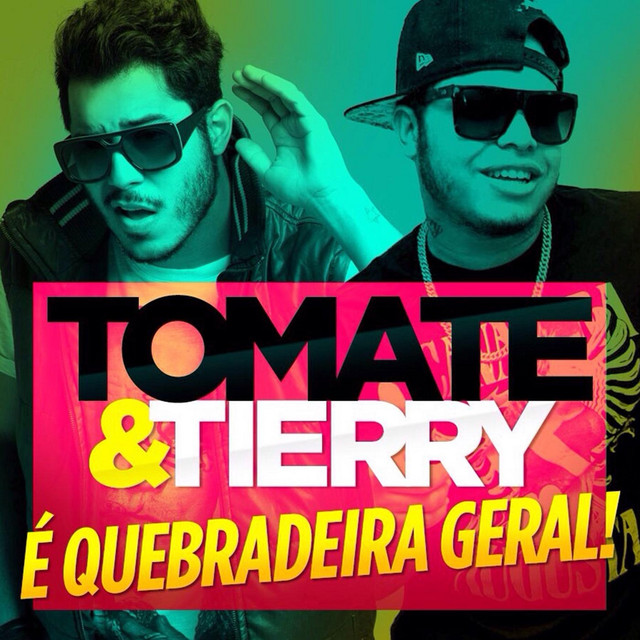 Quebradeira Geral (feat. Tierry)