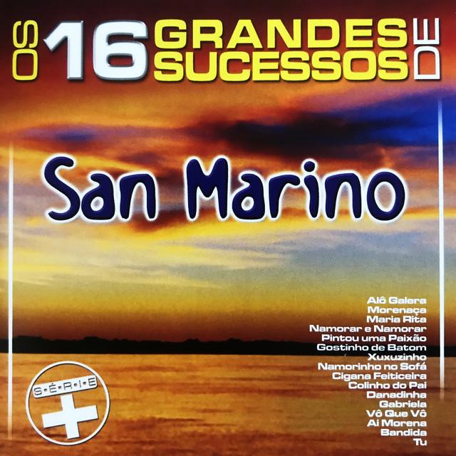 Os 16 Grandes Sucessos de San Marino - Série +