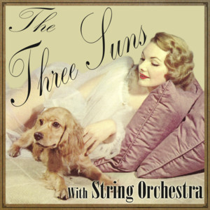 The Three Suns With String Orchestra album