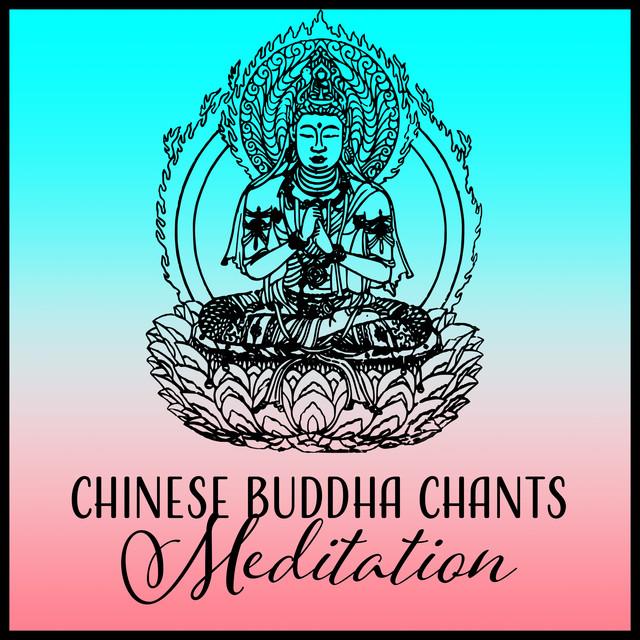Chinese Buddha Chants (Meditation – Bamboo Flute Relaxation