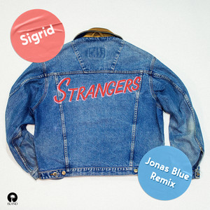 Strangers (Jonas Blue Remix) Albümü