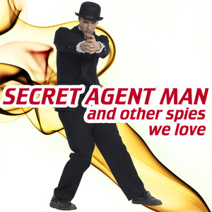 Secret Agent Man¿and Spies We Love Albumcover