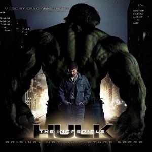The Incredible Hulk Original Motion Picture Score