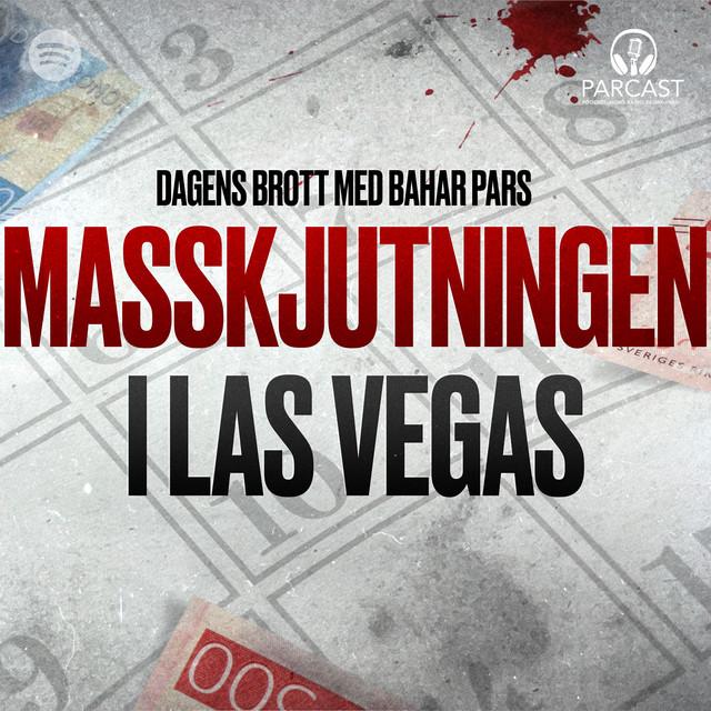 Bahar Pars: Masskjutningen i Las Vegas