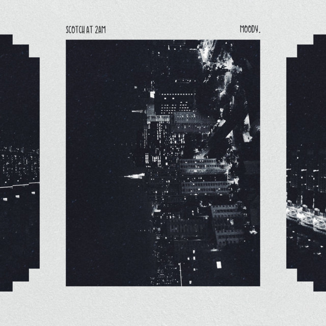 Album cover for scotch at 2am by Moody.