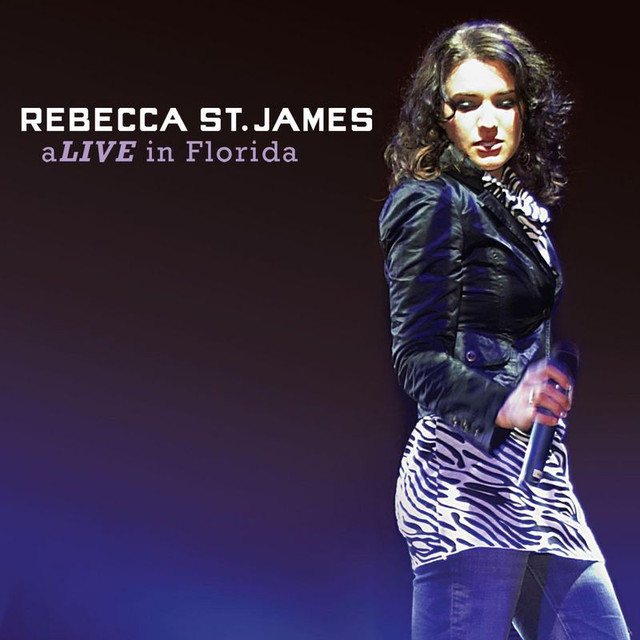 Rebecca St. James aLIVE in Florida album cover