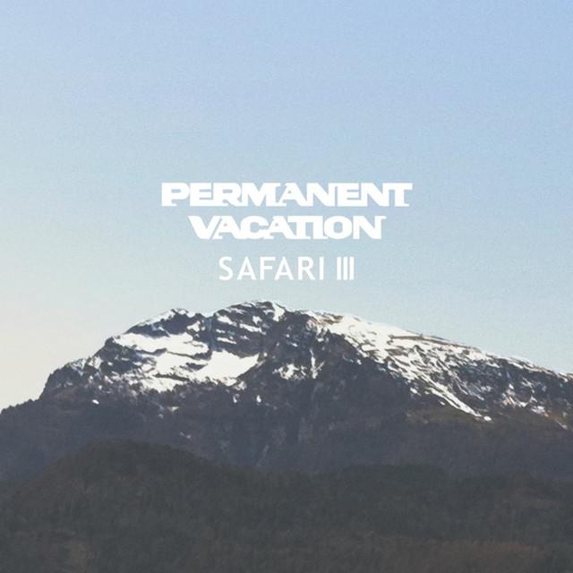 Permanent Vacation Safari 3