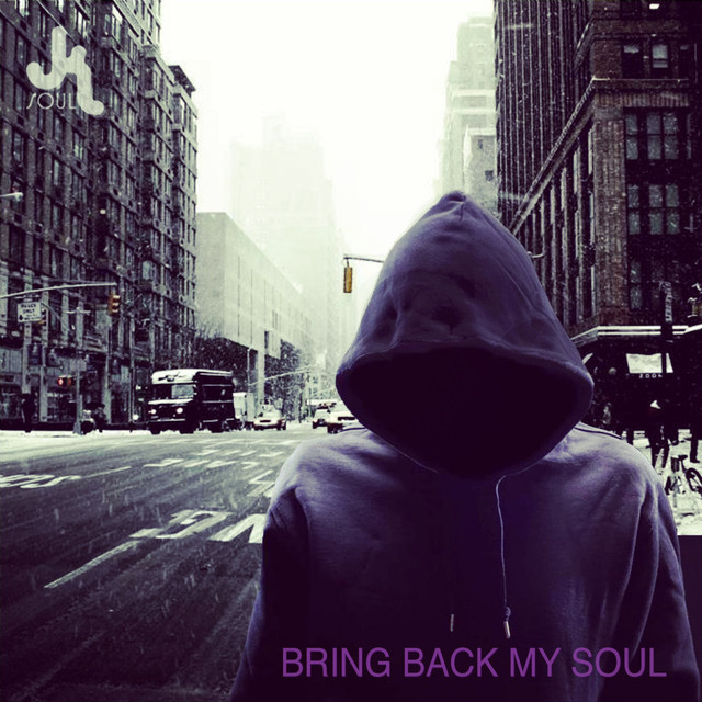 Bring Back My Soul
