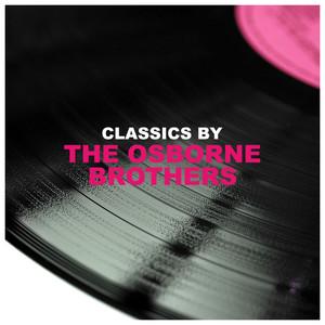 Classics by The Osborne Brothers album