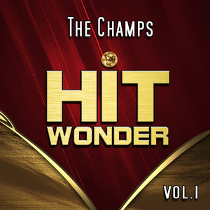 Hit Wonder: The Champs, Vol. 1 album