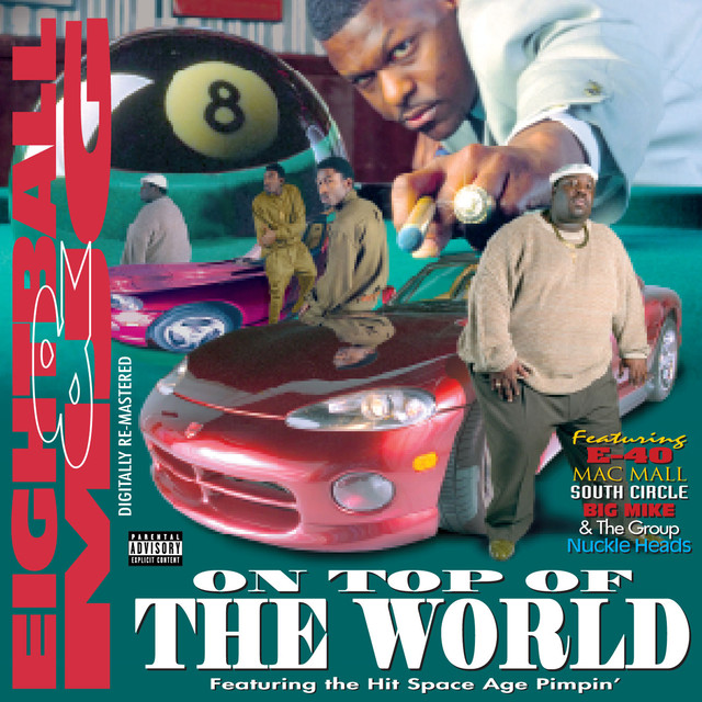 8Ball & MJG On Top of the World album cover