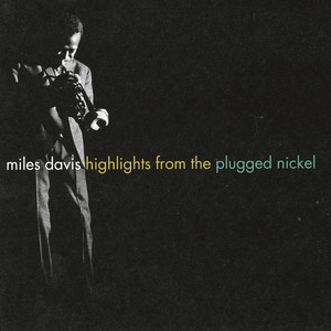 Highlights from the Plugged Nickel album